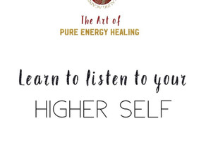 Learn to Listen to Your Higher Self