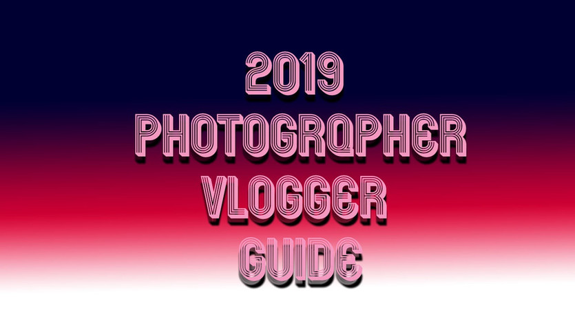 2019 Budget Shopping Guide for Photographers + Vloggers