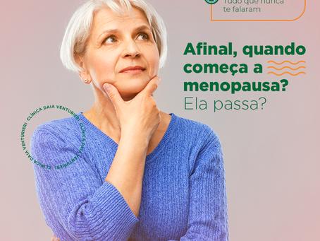 Afinal, quando começa a menopausa? Ela passa?