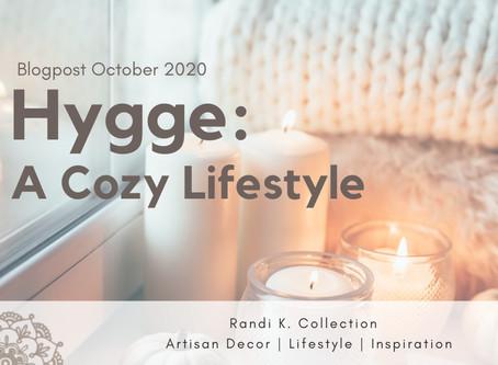 Hygge: A Cozy Lifestyle