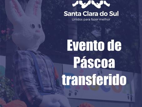 Evento de Páscoa é transferido