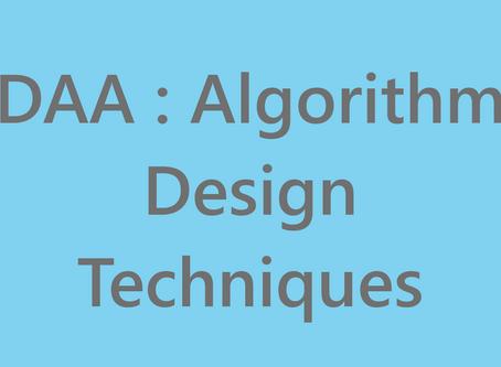 DAA : Algorithm Design Techniques