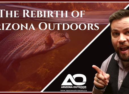 The Rebirth Of Arizona Outdoors