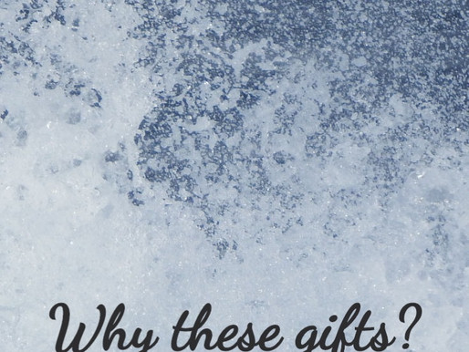 Why these Gifts? Ephesians 4:11-16