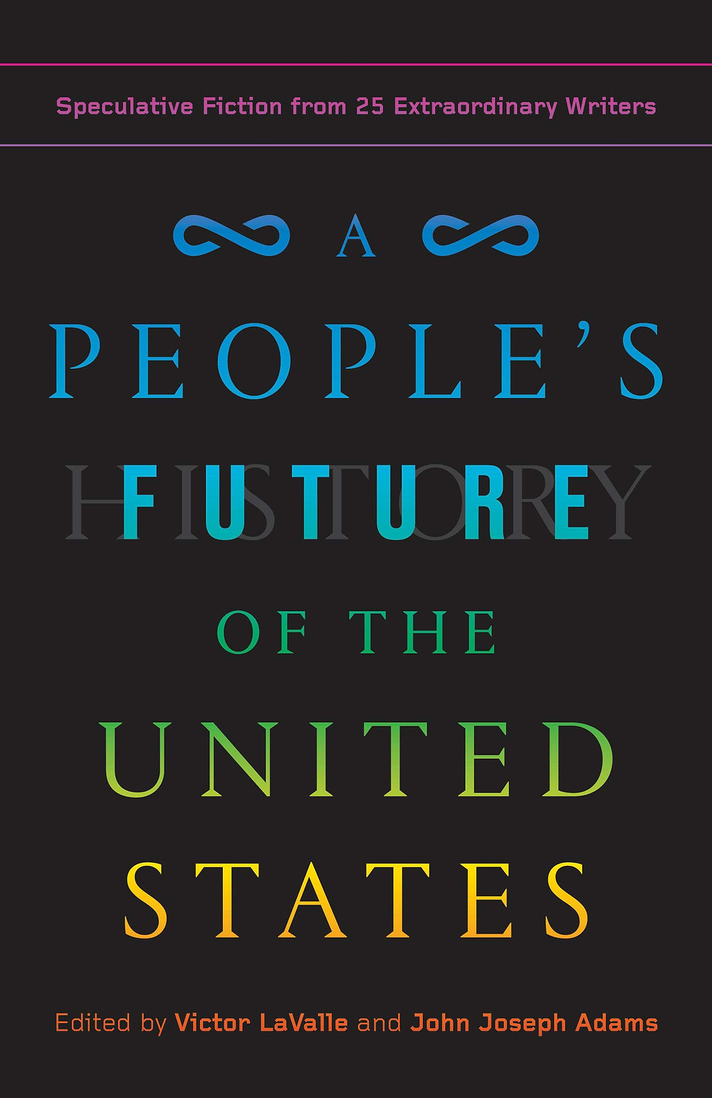 A People's Future Of The United States edited by Victor Lavalle and John Joseph Adams : the book slut book reviews thebookslut