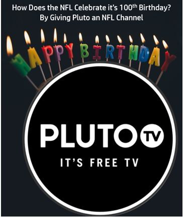 How Does the NFL Celebrate it's 100th Birthday? By Giving Pluto an NFL Channel
