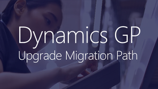 April 23 | Dynamics GP Upgrade Migration Paths Webinar