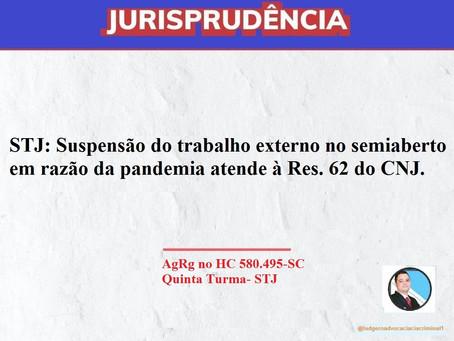 STJ: Suspensão do trabalho externo no semiaberto em razão da pandemia atende à Res. 62 do CNJ.