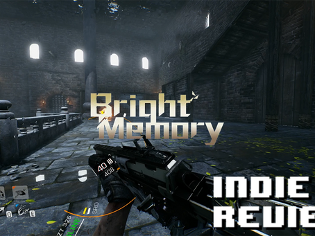 Indie Review - Bright Memory