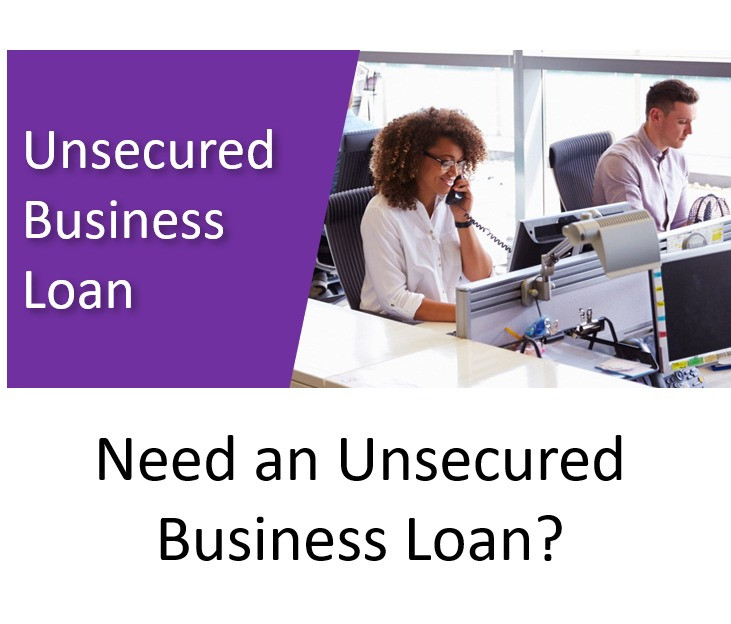 Searching for an Unsecured Business Loan?