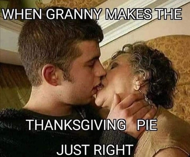 When Granny makes the Thanksgiving Pie Just Right