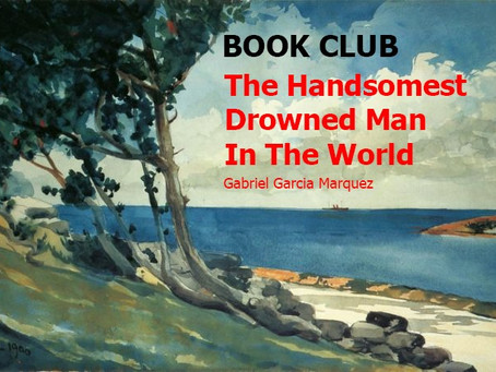 Book Club - The Handsomest Drowned Man In The World