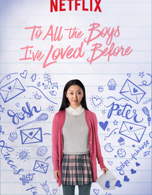 To All the Boys I've Loved Before Netflix Film Review