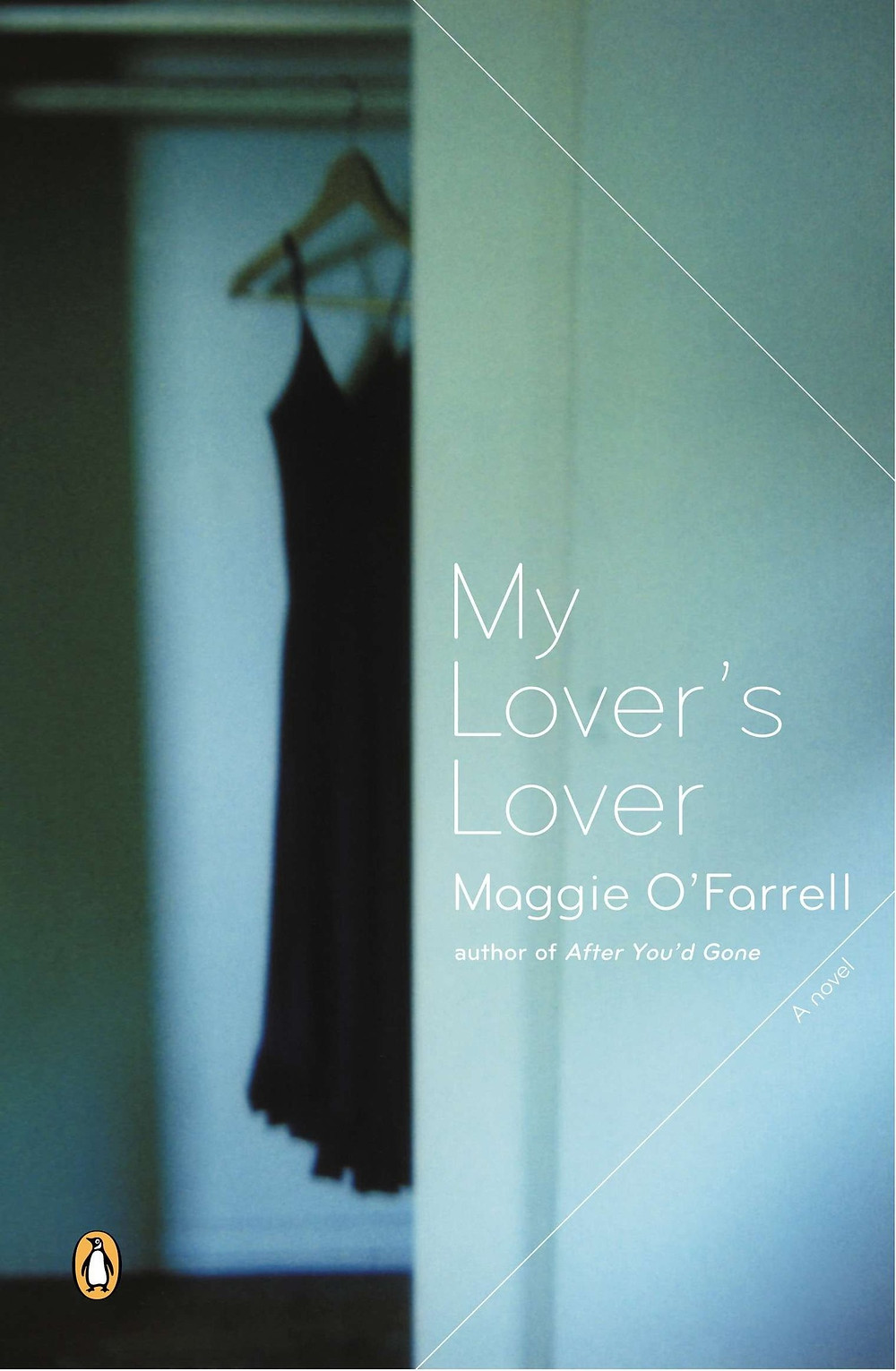My Lover's Lover by Maggie O'Farrell : the book slut book reviews thebookslut