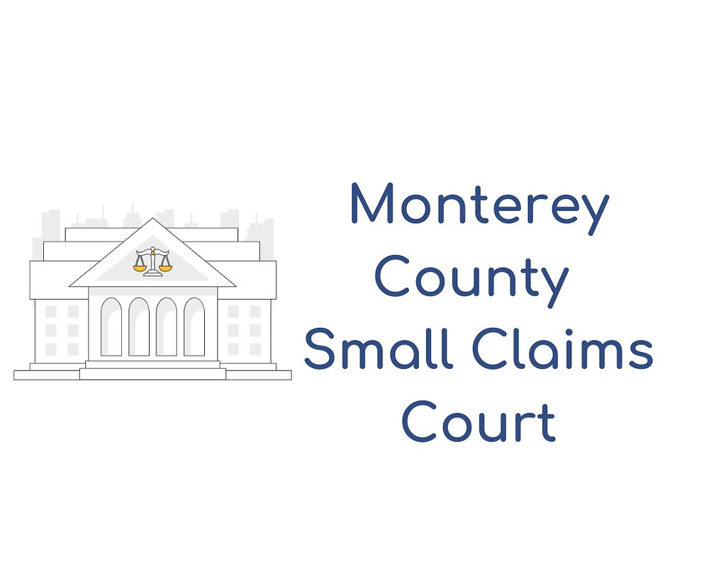 How to file a small claims lawsuit in Monterey County Small Claims Court