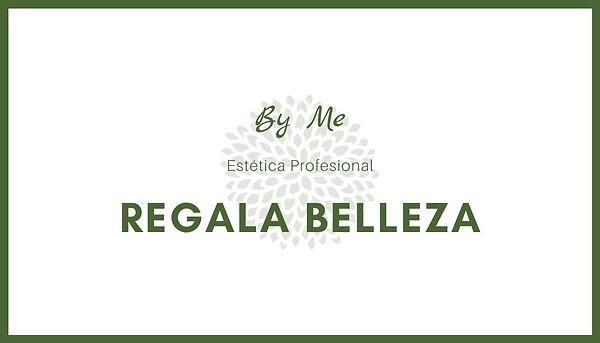Regala belleza en By Me.jpg