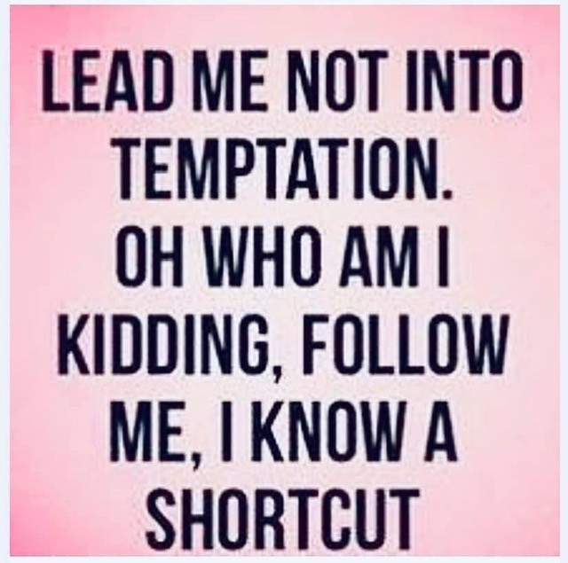 Funny Lead Me Not into Temptation Meme