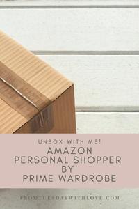 Amazon Personal Shopper Unboxing - June 2020