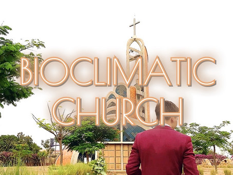 Bioclimatic Sustainable Church in Nianing