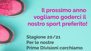 Stagione 20/21: Prime Divisioni cerchiamo atlete
