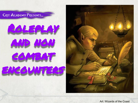 Roleplaying and Non Combat Encounters
