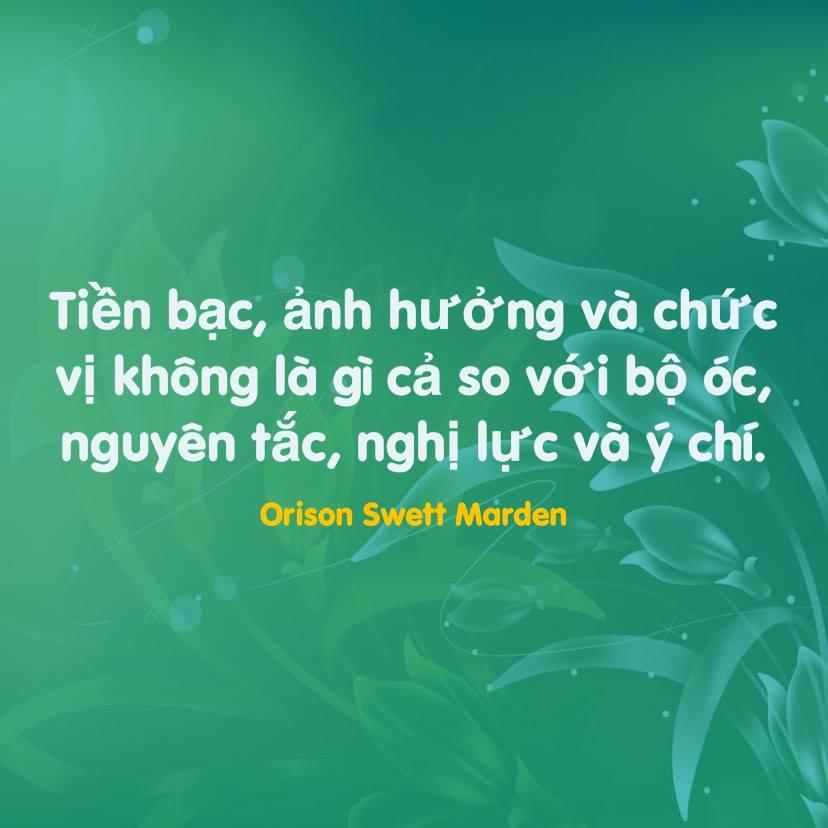 Bộ óc, nguyên tắc, nghị lực và ý chí Orison Swett Marden