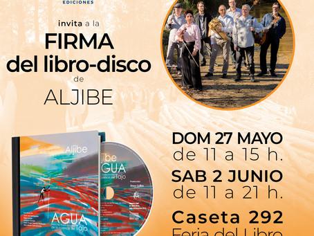 Aljibe firmará su nuevo libro-disco en la Feria del libro de Madrid.