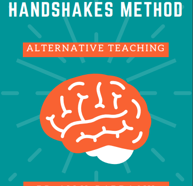 ALTERNATIVE TEACHING: THE MULTIPLE TRANSFORMATIONAL HANDSHAKES METHOD