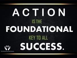 """"""" TAKE ACTION IS A WAY TO SUCCESS ''"""