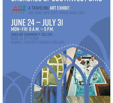 Historical African American Church exhibit Has moved to Sinclair Community College, building 13.