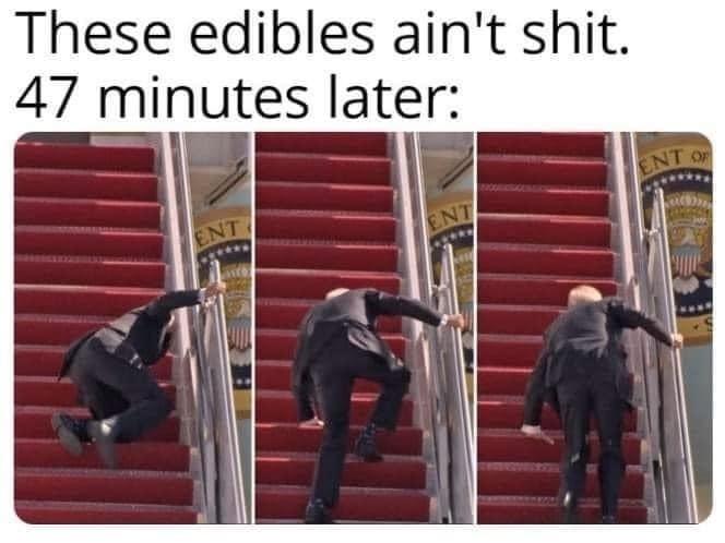 Funny Biden Edibles Meme