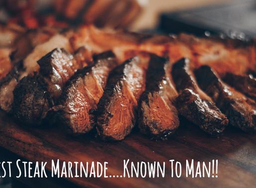 The Best Steak Marinade Known To Man