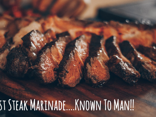 The Best Steak Marinade Known To Man