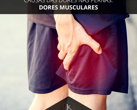 Causas das dores nas pernas: dores musculares