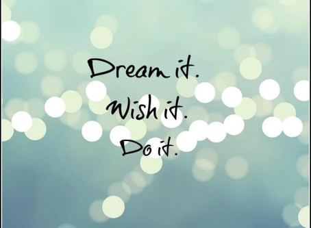Dream on... in a postive way...