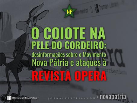 O coiote na pele do cordeiro: desinformações sobre o Movimento Nova Pátria e ataques à Revista Opera