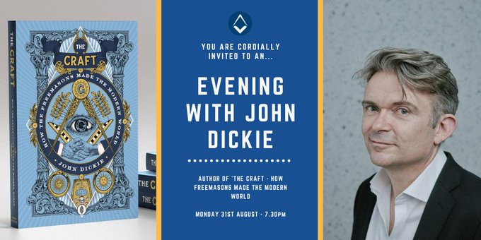 Freemasonry - We are delighted to announce that author John Dickie | UGLE