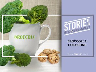Broccoli a colazione