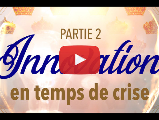 🎥 ÉPISODE 9 : Innovez💡 en temps de crise! (partie 2)