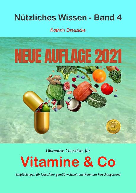 Nützliches Wissen - Band 4 - Ultimative Checkliste für Vitamine & Co