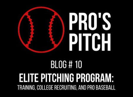 Elite Pitching Program: Training, College Recruiting, and PRO Baseball