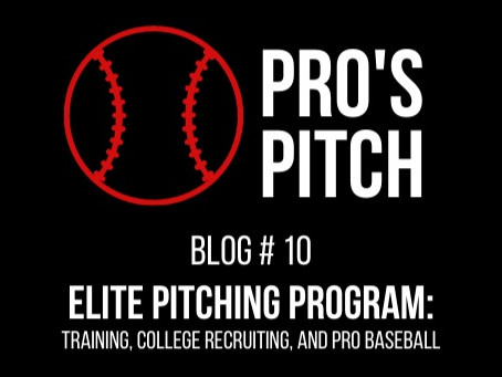 Elite Pitching Program: Training, College Recruiting, and PRO Baseball
