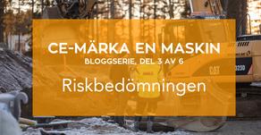 Bloggserie del 3/6: CE-märka en maskin.  Riskbedömningen