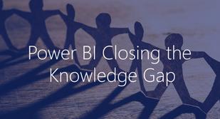 Microsoft Power BI: Closing the Knowledge Gap – Take Advantage of the Power BI Masterclass