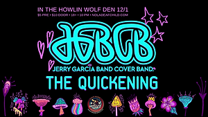 Jerry Garcia Band Cover Band + The Quickening, New Orleans Deaf Child