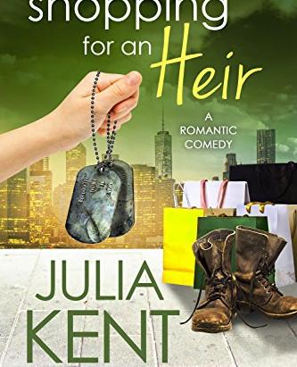 SHOPPING FOR AN HEIR - Julia Kent