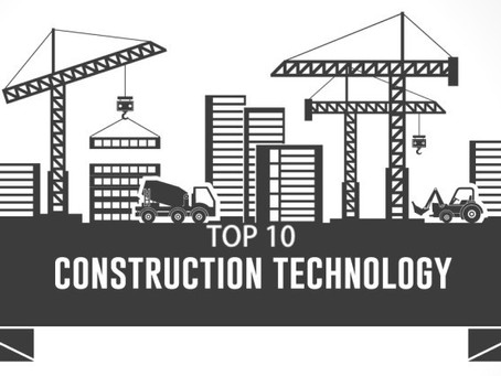 """""""Top 10 Construction technology trends in 2019"""""""