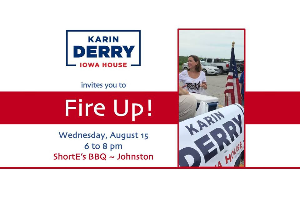 Fire Up! with Karin Derry for Iowa
