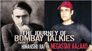 The Journey of Bombay Talkies from Himanshu Rai to Megastar Aazaad.