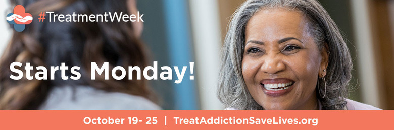 National Addiction Treatment Week October 19th – 25th